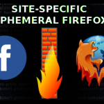 Site-Specific Ephemeral Firefox featured image showing a firewall between the facebook and firefox icons