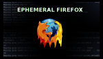 ephemeral firefox